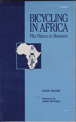 Bicycling in Africa - The Places in BetweenMozer, David - Product Image