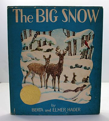Big Snow, The (SIGNED COPY)Hader, Berta and Elmer, Illust. by: Berta and Elmer Hader - Product Image