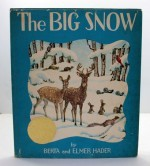Big Snow, The (SIGNED COPY)by: Hader, Berta and Elmer - Product Image