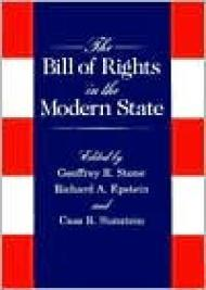 Bill of Rights in the Modern State, The by: Stone, Geoffrey R. (Editor) - Product Image