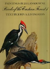Birds of the Eastern Forest, Vol. 1by: Lansdowne, James Fenwick & John A. Livingston - Product Image