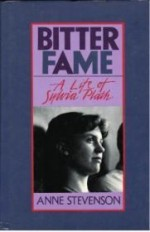 Bitter Fame: A Life of Sylvia Plathby: Stevenson, Anne - Product Image