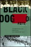Black Dog of Fate: The Legacy of Genocide in an American FamilyBalakian, Peter - Product Image