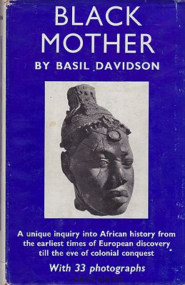 Black Mother: Africa: The Years Of TrialDavidson, Basil - Product Image