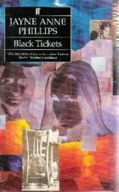 Black Ticketsby: Phillips, Jayne Anne - Product Image