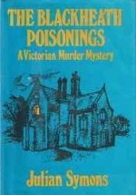 Blackheath Poisonings, The: A Victorian Murder Mysteryby: Symons, Julian - Product Image