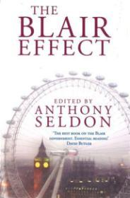 Blair Effect, The : The Blair Government 19972001by: Seldon, Anthony (Editor) - Product Image
