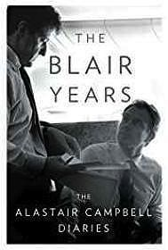 Blair Years, The: The Alastair Campbell DiariesCampbell, Alastair - Product Image