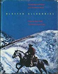 Blasted Allegories: An Anthology of Writings by Contemporary Artistsby- Wallis (Ed.), Brian - Product Image