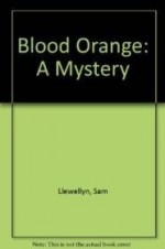 Blood Orange: A Mysteryby: Llewellyn, Sam - Product Image