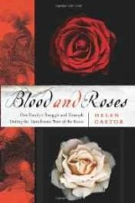 Blood and roses: one family's struggle and triumph during England's tumultuous civil warby: Castor, Helen - Product Image