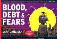 Blood, debt & fears: cartoons of the first half of the last half of the Bush administrationDanziger, Jeff, Illust. by: JEFF DANZINGER - Product Image