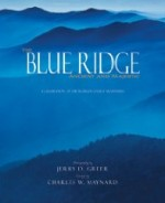 Blue Ridge Ancient and Majestic, The : A Celebration of the World's Oldest Mountainsby: Maynard, Charles W. - Product Image