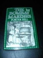 Bombay Marines, The: An Adam Horne Adventureby: Hill, Porter - Product Image