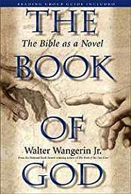 Book of God, The: The Bible as a NovelJr., Walter Wangerin - Product Image