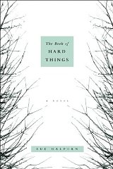 Book of Hard Things, The : A Novelby: Halpern, Sue - Product Image