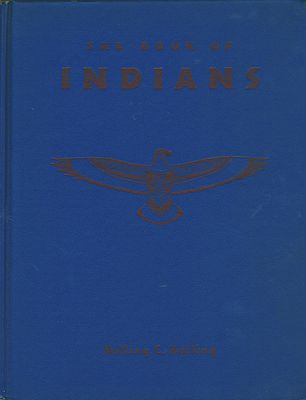 Book of Indians, TheHolling, Holling C., Illust. by: H.C. and Lucille Holling - Product Image