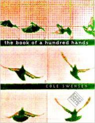 Book of a Hundred Hands, The  (Kuhl House Poets)by: Swensen, Cole - Product Image