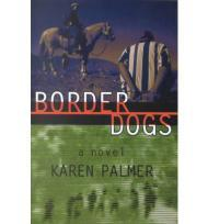 Border Dogs (SIGNED COPY)by: Palmer, Karen - Product Image
