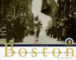 Boston: A Century of Running: Celebrating the 100th Anniversary of the Boston Athletic Association Marathonby: Higdon, Hal - Product Image