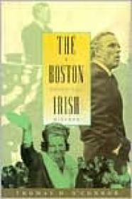 Boston Irish, The: A Political Historyby: O'Connor, Thomas H. - Product Image