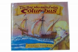 Boy Who Sailed with Columbus, Theby: Foreman, Michael - Product Image