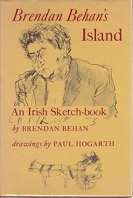 Brendan Behan's Island - An Irish Sketch-bookBehan, Brendan/Paul Hogarth, Illust. by: Paul  Hogarth - Product Image