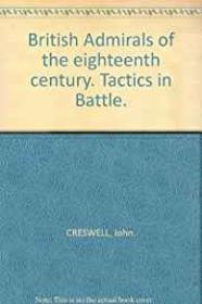 British Admirals of the Eighteenth Centuryby: Creswell, John - Product Image