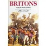 Britons: Forging the Nation 1707-1837by: Colley, Professor Linda - Product Image