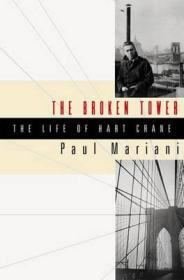 Broken  Tower, The - A Life of Hart CraneMariani, Paul - Product Image
