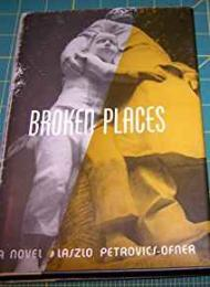 Broken Placesby: Petrovics-Ofner, Laszlo - Product Image