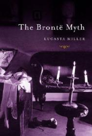 Bronte Myth, The by: Miller, Lucasta - Product Image
