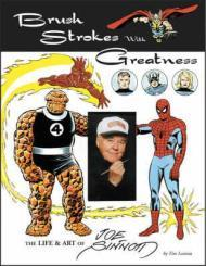 Brush Strokes With Greatness: The Life & Art Of Joe Sinnottby: Sinnott, Joe - Product Image