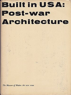 Built in USA: Post War Architecture Hitchcock, Henry-Russell & Arthur Drexler  - Product Image