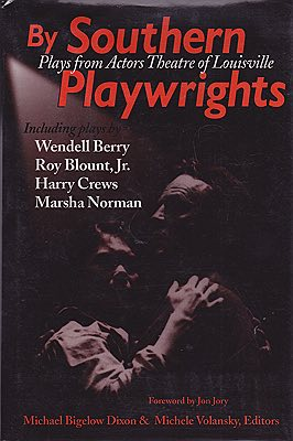 By Southern Playwrights: Plays from Actors Theatre of Louisville (SIGNED BY HARRY CREWS)Crews, Harry and others - Product Image