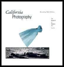 California Photography: Remaking Make-BelieveKismaric, Susan - Product Image