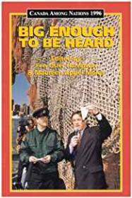 Canada Among Nations 1996: Big Enough to Be Heardby: Hampson, Fen Osler (Editor) - Product Image