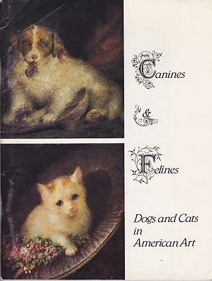 Canines & Felines: Dogs and Cats in American ArtHeritage Plantation of Sandwich, Trustees of - Product Image