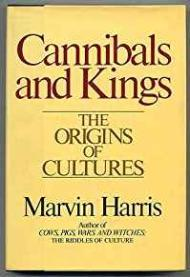 Cannibals and Kings - The Origins of CulturesHarris, Marvin - Product Image
