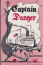Captain Danger (SIGNED COPY)by: Crittenden, Davis - Product Image