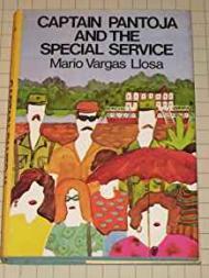 Captain Pantoja and the Special Serviceby: Llosa, Mario Varga - Product Image