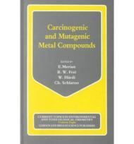 Carcinogenic and Mutagenic Metal Compounds  Environmental and Analytical Chemistry and Biological Effects: Volume 8by: Merian (Ed.), E. and others - Product Image