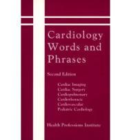 Cardiology Words and Phrases - Second Editionby: N.A. - Product Image