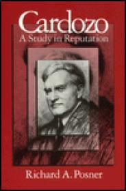 Cardozo: A Study in Reputationby: Posner, Richard A. - Product Image
