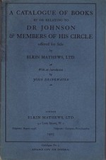 Catalogue of Books By or Relating to Dr. Johnson & Members of His Circle Offered By Sale By Elkin Mathews, Ltd.by: N/A - Product Image