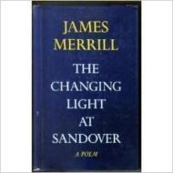 Changing Light at Sandover, The : A Poemby: Merrill, James - Product Image