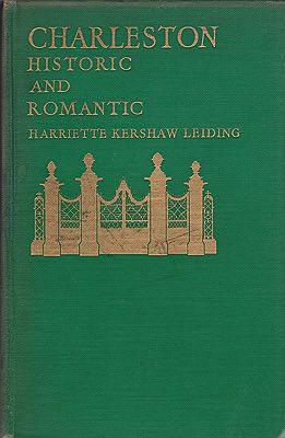 Charleston: Historic and RomanticLeiding, Harriette Kershaw - Product Image