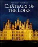 Chateaux of the Loireby: Droste, Thorston - Product Image