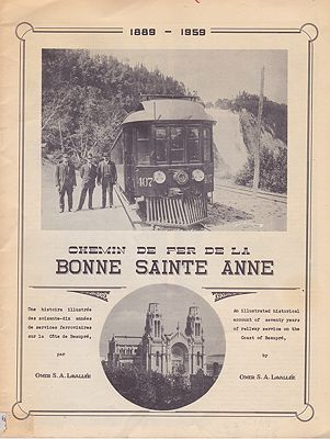 Chemin de fer de la Bonne Sainte Anne 1889-1959 - An illustrated historical account of seventy years of railway service on the Coast of BeaupreLavallee, Omer S. A. - Product Image