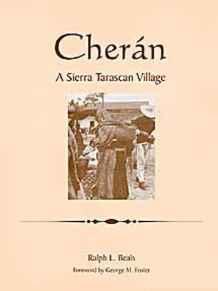 Cheran: A Sierra Tarascan VillageBeals, Ralph L. - Product Image
